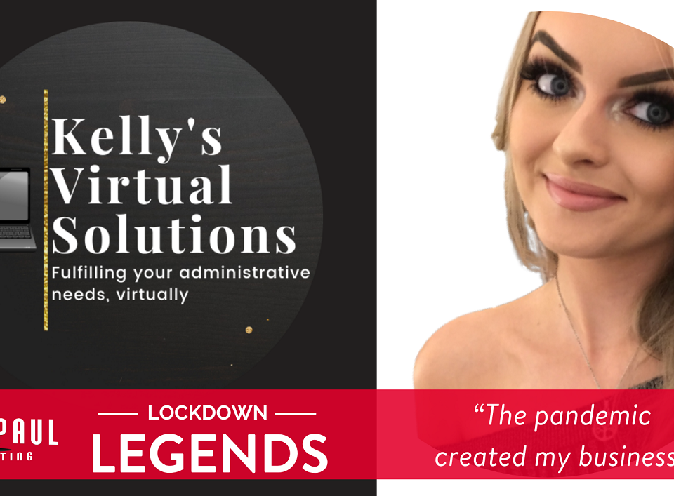 Tall Paul Marketing - Lockdown Legends - The Pandemic Created My Business - Kelly McGookin, Kelly's Virtual Solutions, Belfast freelance copywriter