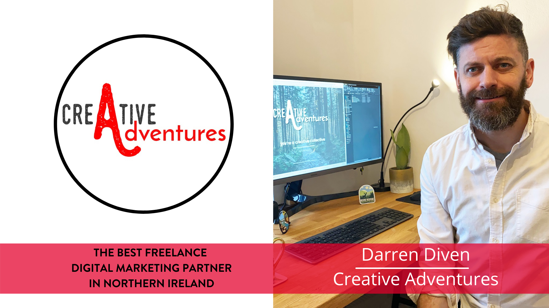The best freelance Digital Marketing Partner in NI - Darren Diven, Creative Adventures - NI Content Writer - Belfast Blog Writer