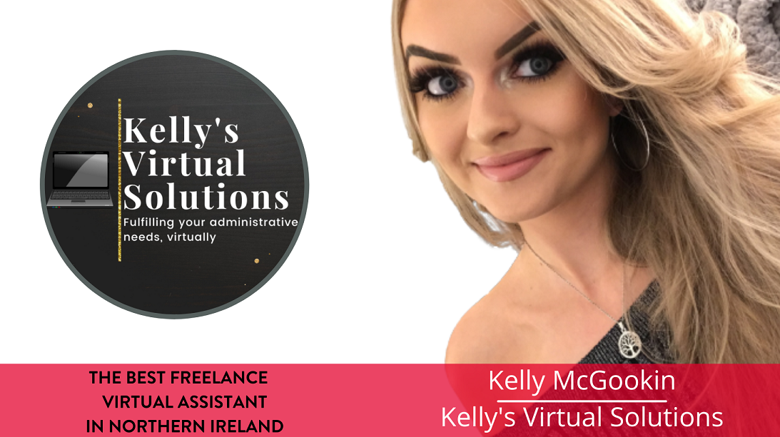 The best Virtual Assistant in Northern Ireland - Kelly McGookin, Kelly's Virtual Solutions
