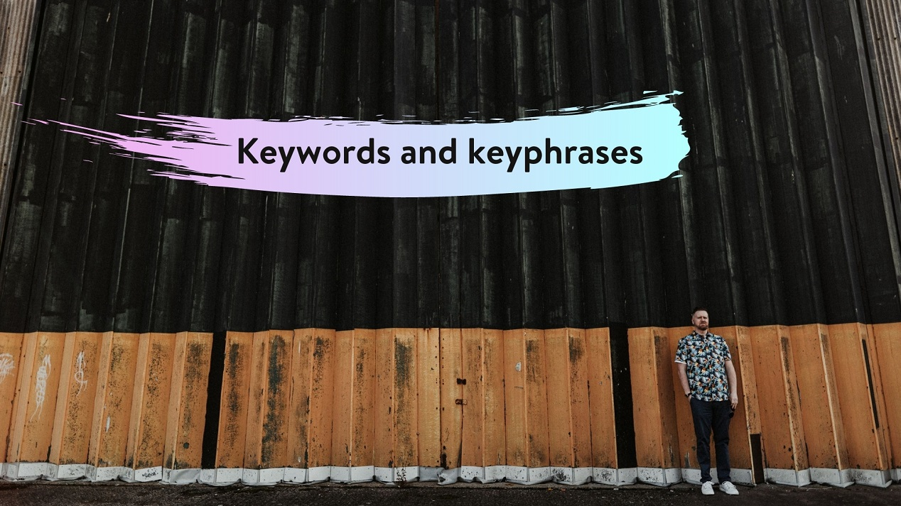 Use keywords and key phrases throughout your blog or web content to optimise your content - Northern Ireland website writer and copywriter