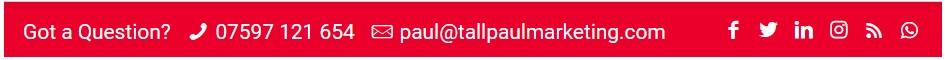 Tall Paul Marketing website - contact header on each web page - website content writer belfast